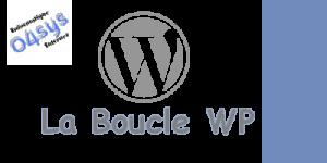 La boucle WordPress